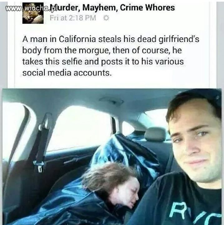 Ukradł zwłoki swojej dziewczyny z kostnicy.