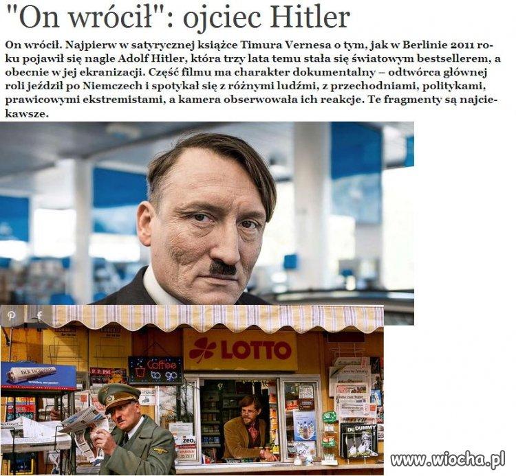 """Wiadomości na ONET  """"On wrócił"""" Ojciec Hitler"""