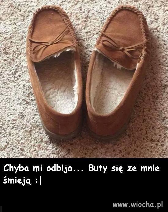 Buty się ze mnie śmieją.