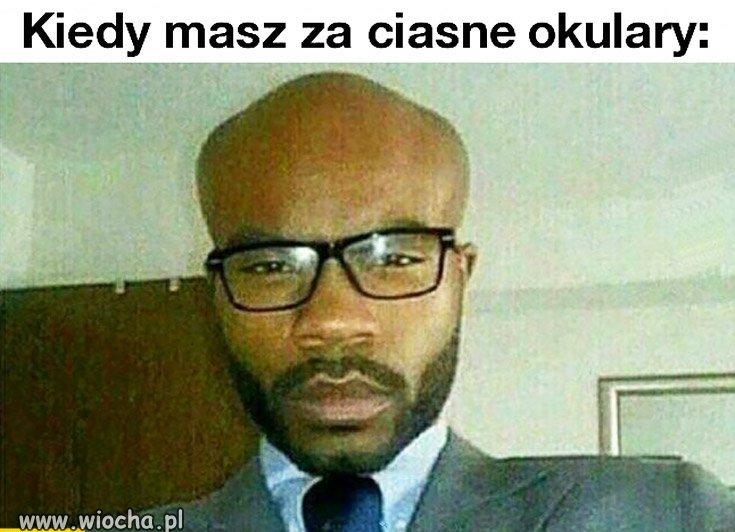 Kiedy masz za ciasne okulary
