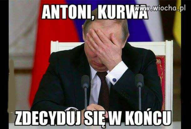 Antoni ile jeszcze razy?