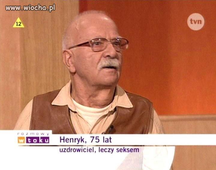 Henryk uzdrowiciel fachowiec