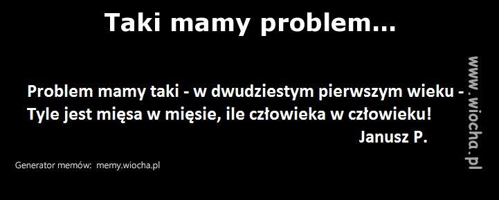Taki mamy problem...
