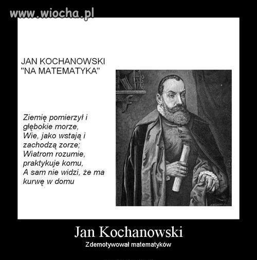 Prawdziwy Wiersz Kochanowskiego Wiochapl Absurd 449562