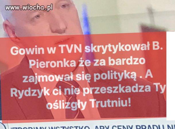 Gowin krytykuje Pieronka za zajmowanie się polityką.