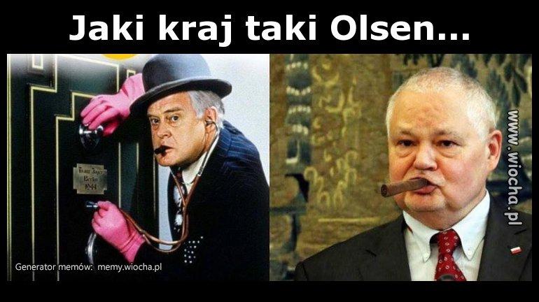 Jaki kraj taki Olsen...
