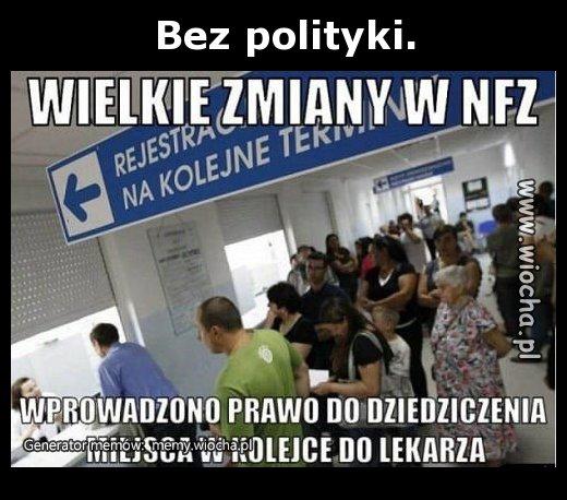 Bez polityki.