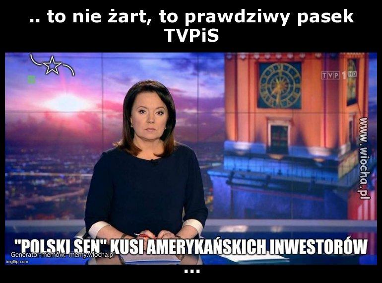 .. to nie żart, to prawdziwy pasek TVPiS