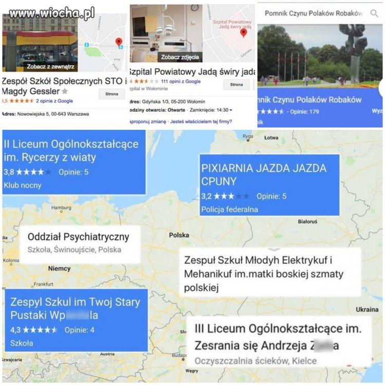 Internetowi Wandale Niszczą Mapy Google Wiochapl Absurd 1535488