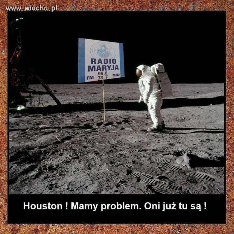 Houston, mamy...