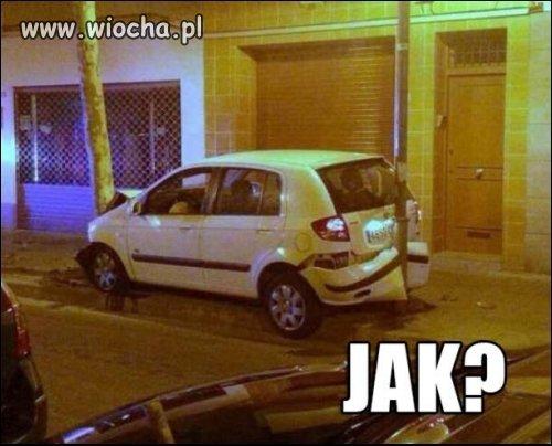 Dobre pytanie - JAK ?
