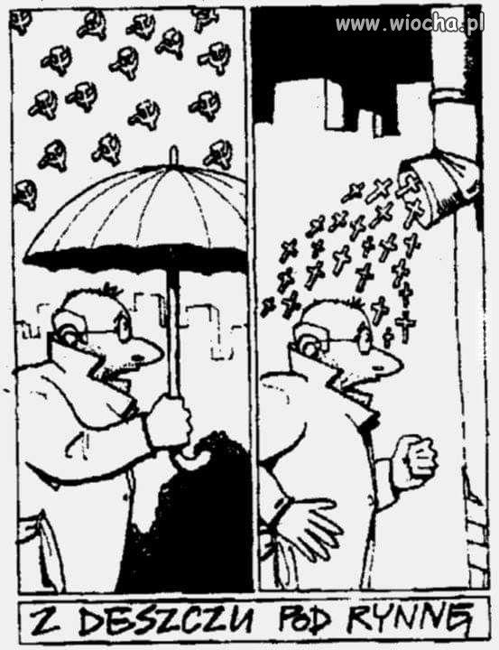 Z deszczu pod rynnę