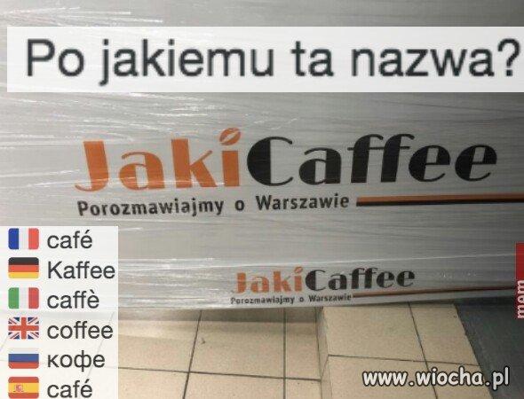Po Jakiego ta kawa?