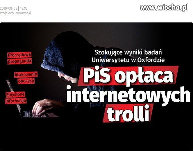 PiS opłaca internetowych trolli, by siali propagandę.