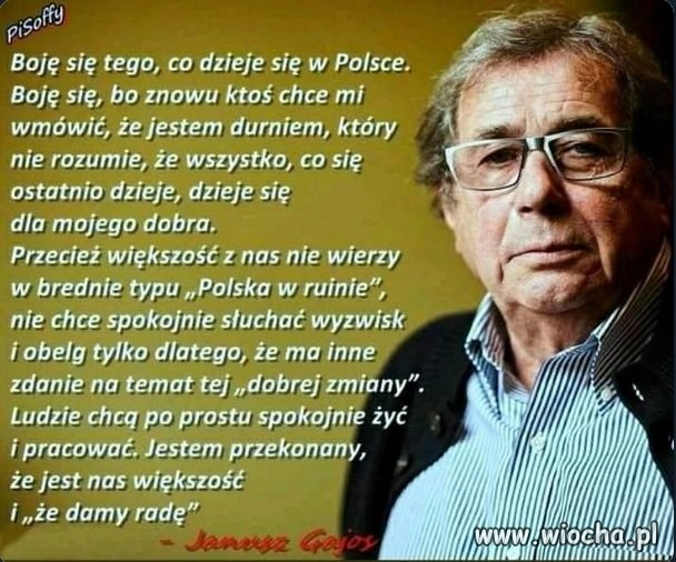 Popieram Pana Janusza,