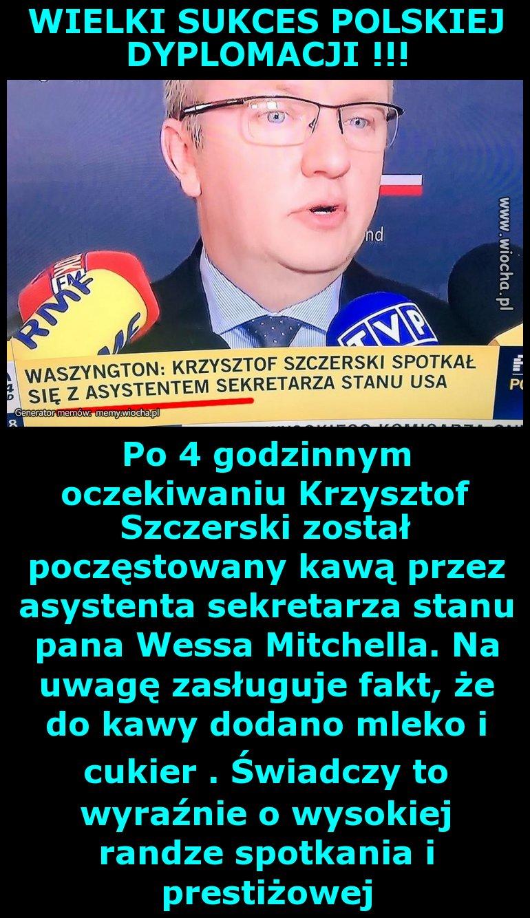 WIELKI SUKCES POLSKIEJ DYPLOMACJI !!!