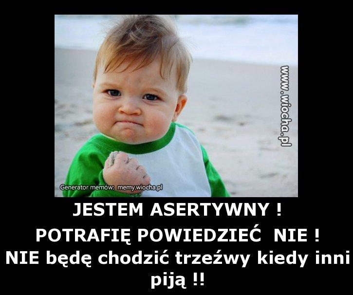 JESTEM ASERTYWNY !
